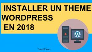 Installer Un Theme Wordpress