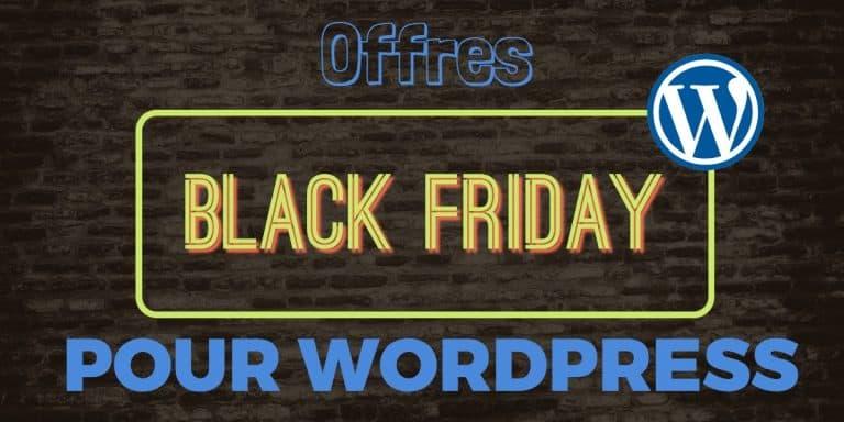 Offres black friday pour wordpress